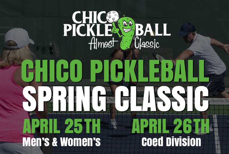 Chico Spring Classic Pickleball Tournament